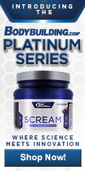 Bodybuilding.com Platinum Series Scream 120x240