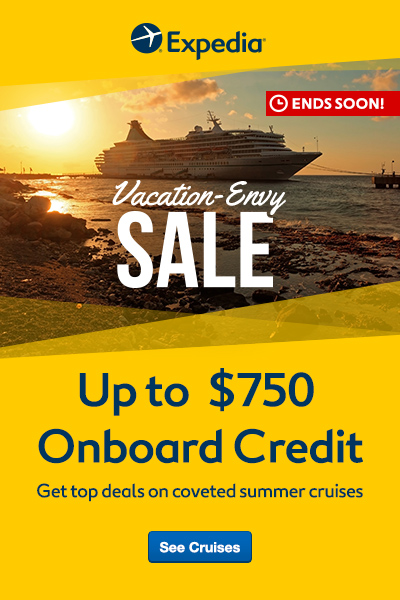 Book a cruise this summer and enjoy a special onboard credit of up to $750 at Expedia!