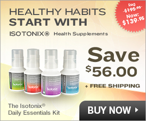 Save 29% (a $56.00 value) on the Isotonix Daily Essential Health and Nutritional Supplements Kit + G