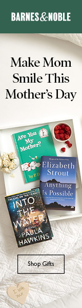 Make Mom Smile This Mother's Day. Shop the Perfect Gifts for Every Mom at BN.com!