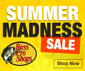 Bass Pro Shops - Summer Madness Sale