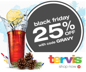 25% off entire order with code GRAVY valid Thanksgiving through Black Friday.