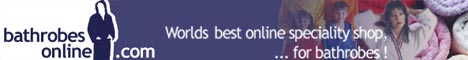Worlds best online speciality shop for bathrobes.