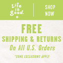 Life is good. 125 x 125 free shipping