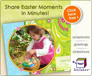 Share Easter Moments in Minutes with Smilebox!