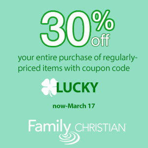 30% off with coupon code Lucky - Only at FamilyChristian.com