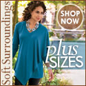 Soft Surroundings has Plus Sized Fashions
