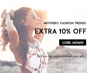 Extra 10% off for Mother's trends