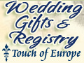Wedding Gifts and Registry from Touch of Europe