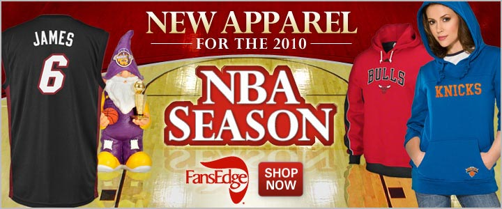 New Apparel for the 2010 NBA Season at FansEdge.co