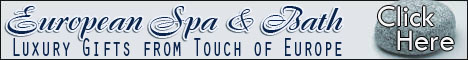 Spa and Bath Luxury Gifts from Touch of Europe