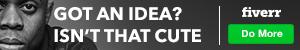 300x50 Got an Idea?