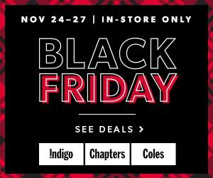 Black Friday on now at Indigo.ca!