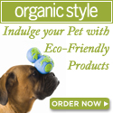 Indulge your pet with eco-friendly pet products!