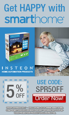Get Happy Automate your Home with SmartHome 5% OFF coupon SPR5OFF expires 6.30.17
