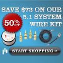 50% off 5.1 Wire Kit with any 5.1 speaker system p