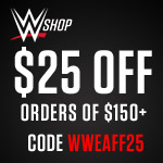 $25 off $150+ with code WWEAFF25_150X150