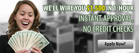 Instant Approval, Get your money in one hour
