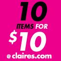 Claires.com 10 for $10 Sale