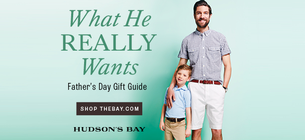 (5/26-6/15) Father's Day gift guide - Up to 30% off men's apparel and accessories at TheBay.com