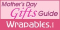 Shop Mother's Day Gifts at Wrapables.com