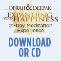 Oprah & Deepak Meditation