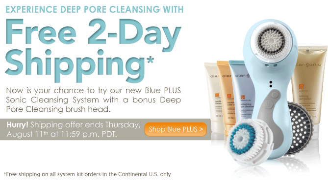 Clarisonic Special Offer: FREE 2-Day Shipping!*