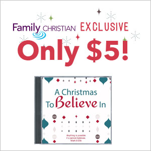 A Christmas to Believe In - Family Christian Exclusive