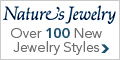 100 New Styles from  Nature's Jewelry