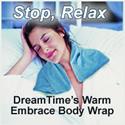 DreamTime's Warm Embrace Body Wrap