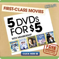 Get 5 DVDs for $5 with membership!