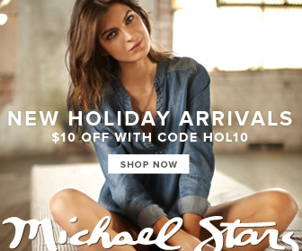 Save on new Holiday arrivals at Michael Stars! Take $10 off with code: HOL10. Ends 12/26/13. Shop no