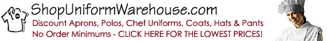 Lowest Prices on Aprons, Polos and Chef Wear!
