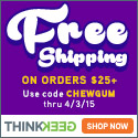 Free Shipping over $25 CHEWGUM