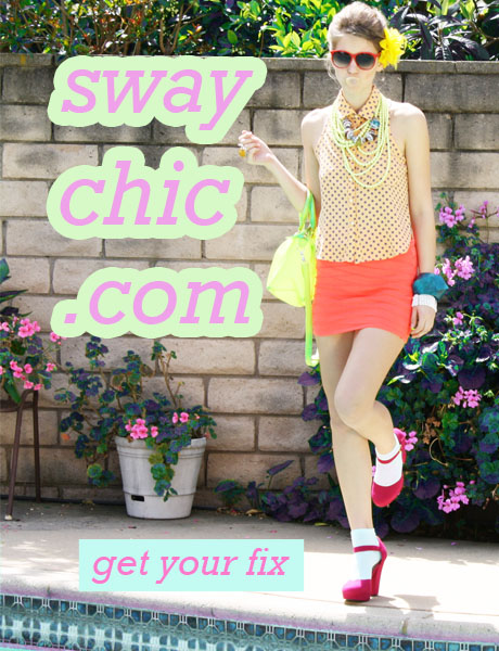 SwayChic.com Summer is Here. Get your Fix