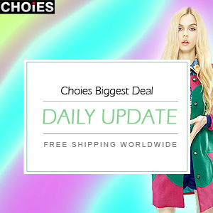 Biggest Deal at Choies, updated daily, free shipping worldwide