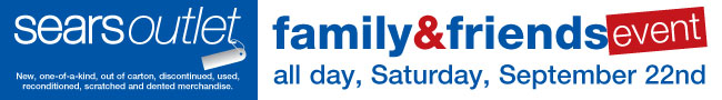 (9/22) Sears Outlet Family & Friends Event! 10% Off Everything with code SEPTFNF