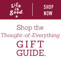 Pick up a great gift at Life is Good!