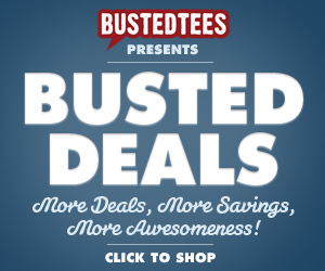 BustedTees - Deal of the Day
