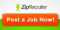 Post your jobs free with Zip Recrruiter!