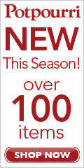 100 New Seasonal Items at Potpourri