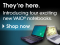 Introducing Four New Sony VAIO Notebooks
