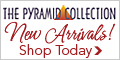 100+ New Arrivals at Pyramid Collection