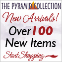 100+ New Items at Pyramid Collection