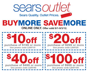 9/1 - 9/3 Buy More Save More at Sears Outlet! Online Only. ($10 0ff $199 or more-LDAY10, $20 off $29