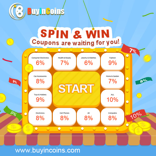 Spin & Win! Coupons are waiting for you! Get them Now!