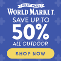 Save up to 50% off select Outdoor at World Market. Use code savebig10 to save an additional 10%