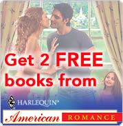 Try American Romance and get 2 FREE books!