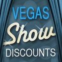 Vegas Shows Discounts!