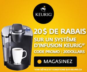 Obtenez $20 de rebais sur les systèmes d'infusion Keurig